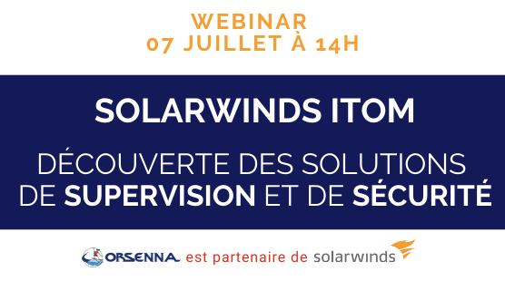 webinar co-organisé par SolarWinds en juillet