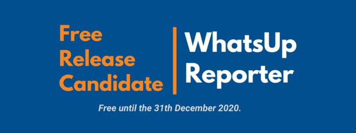 offre promotionnelle exceptionnelle de whatsup reporter, plugin de whatsup gold, concernant sa disponibilité gratuite jusqu'à la fin de l'année 2020.